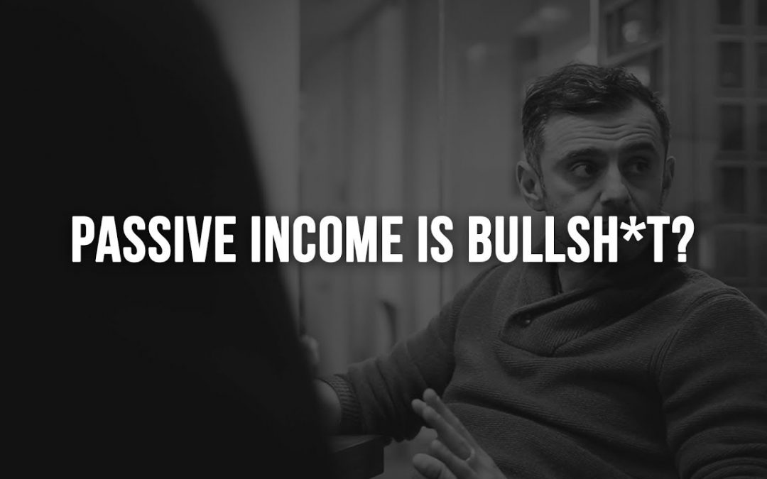 The Truth About Passive Income… Is It Real Or Is It Bullshit?