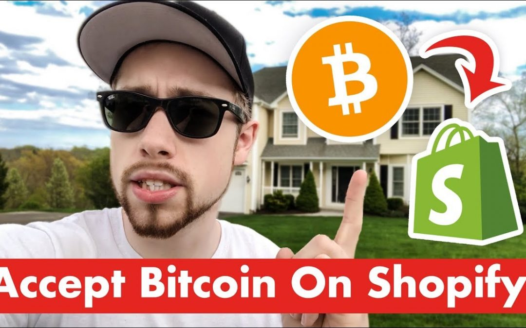 How To Accept Bitcoin And Other Cryptocurrencies on Shopify